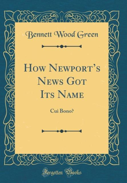 How Newport´s News Got Its Name als Buch von Be...