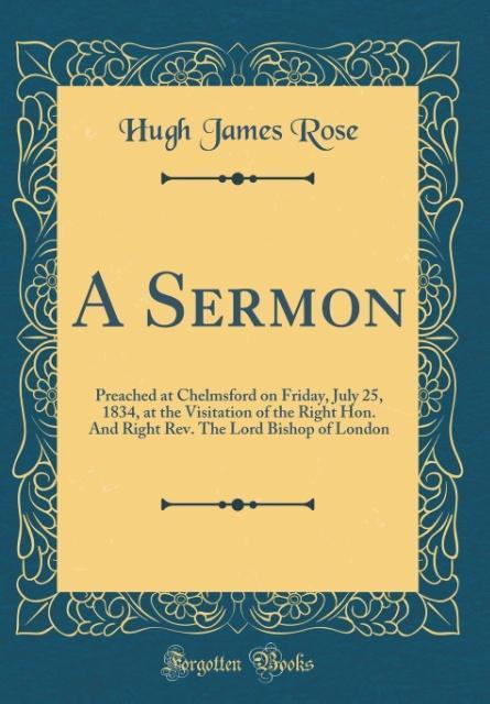 A Sermon als Buch von Hugh James Rose