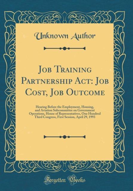 Job Training Partnership Act als Buch von Unkno...