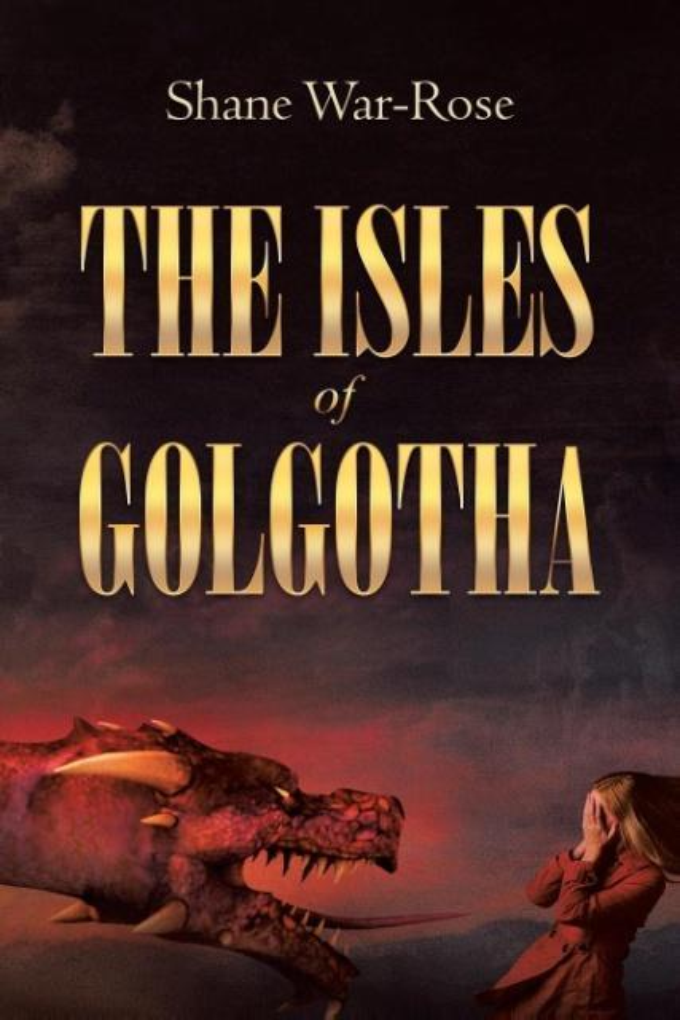 The Isles Of Golgotha als Taschenbuch von Shane...