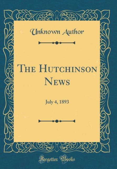 The Hutchinson News als Buch von Unknown Author