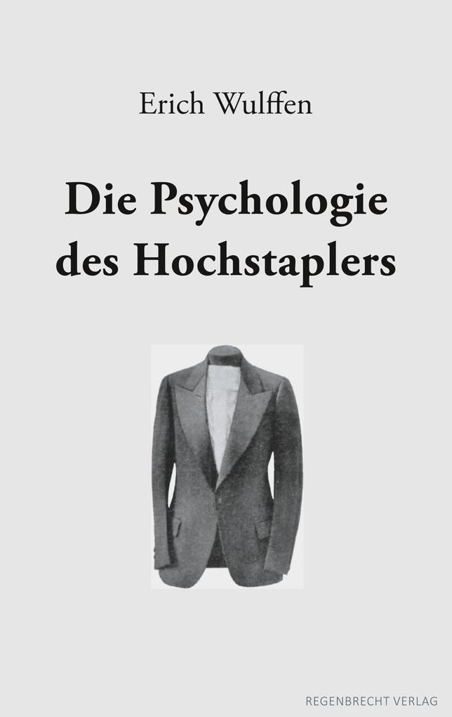 Die Psychologie des Hochstaplers als Buch von E...