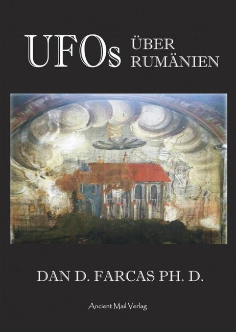UFOs über Rumänien als Buch von Dan D. Farcas