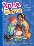 Anna, Banana, and the Sleepover Secret