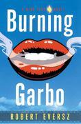 Burning Garbo: A Nina Zero Novel