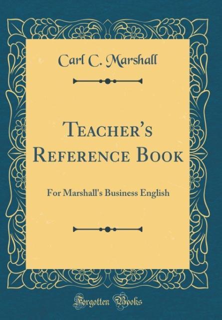 Teacher´s Reference Book als Buch von Carl C. M...