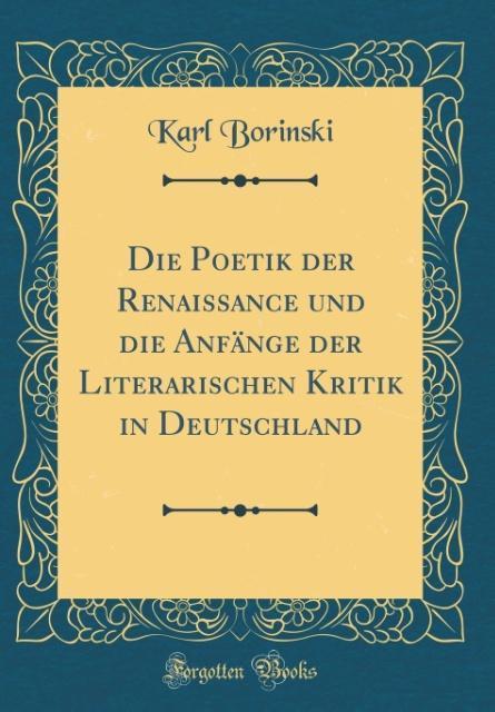 Die Poetik der Renaissance und die Anfänge der ...