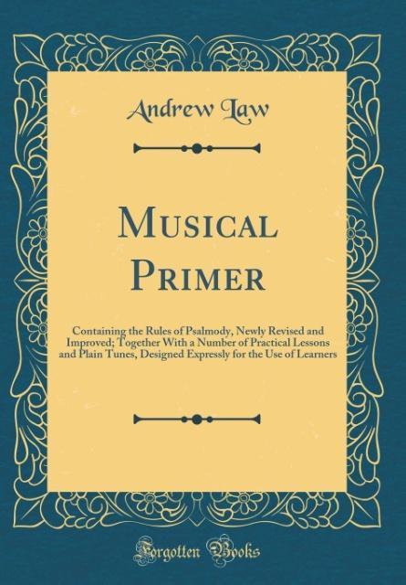 Musical Primer als Buch von Andrew Law
