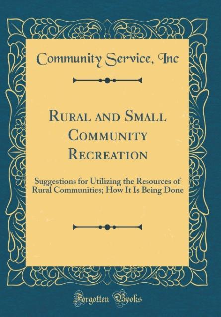 Rural and Small Community Recreation als Buch v...