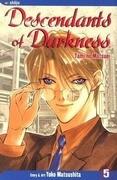 Descendants of Darkness, Vol. 5: Yami No Matsuei