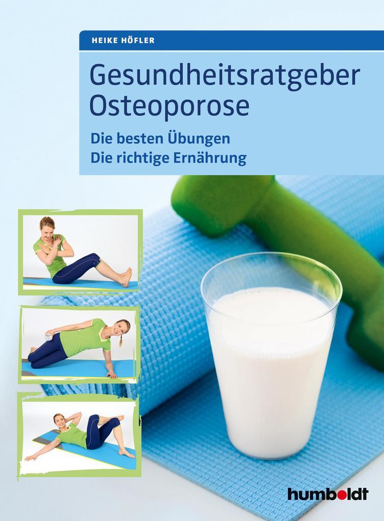 Gesundheitsratgeber Osteoporose als eBook Downl...