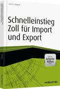 Schnelleinstieg Zoll für Import und Export