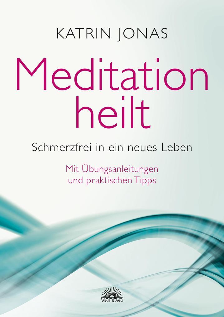 Meditation heilt als eBook epub
