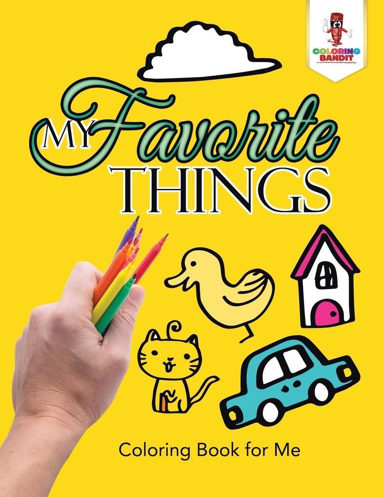 My Favorite Things als Taschenbuch von Coloring...