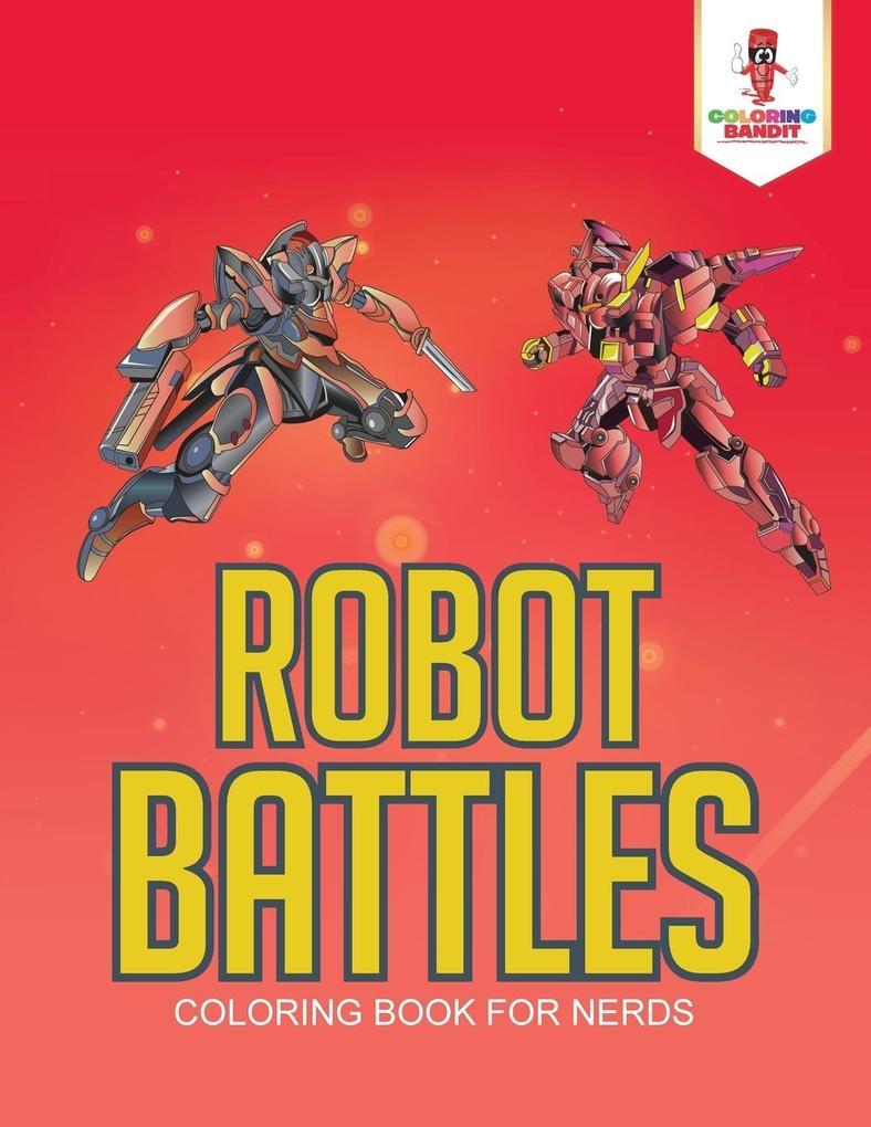 Robot Battles als Taschenbuch von Coloring Bandit