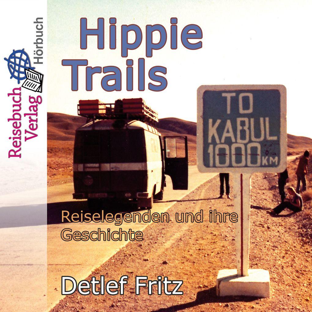 Hippie-Trails als Hörbuch Download von Detlef F...