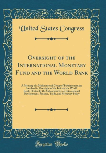 Oversight of the International Monetary Fund an...