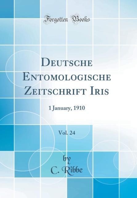 Deutsche Entomologische Zeitschrift Iris, Vol. ...
