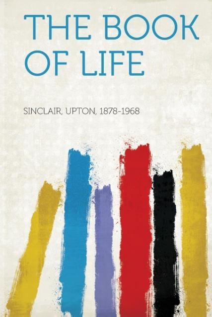 The Book of Life als Taschenbuch von Upton Sinc...
