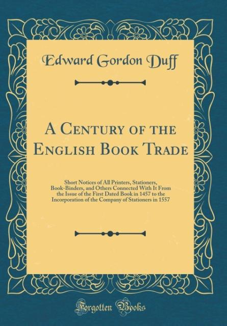 A Century of the English Book Trade als Buch vo...