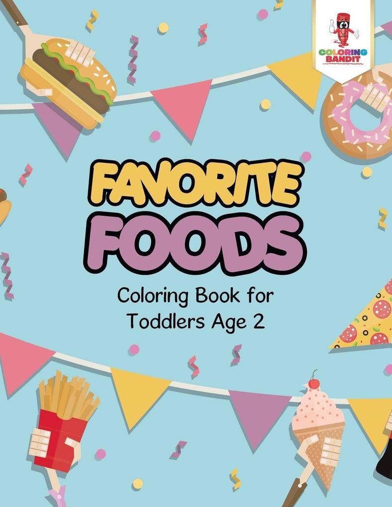 Favorite Foods als Taschenbuch von Coloring Bandit