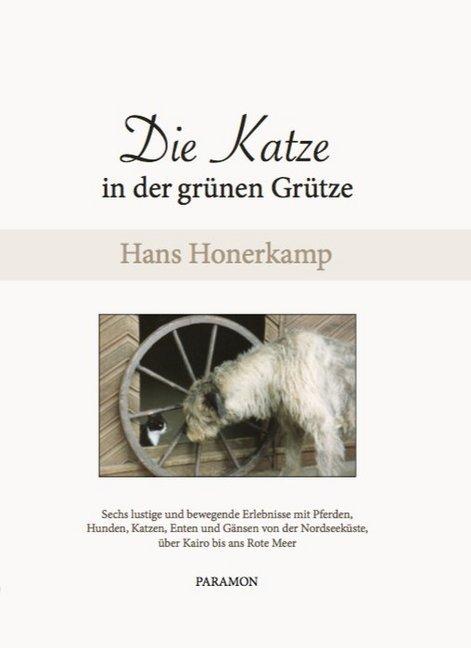 Die Katze in der grünen Grütze als Buch von Han...