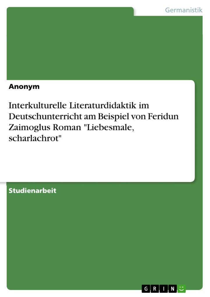 Interkulturelle Literaturdidaktik im Deutschunt...