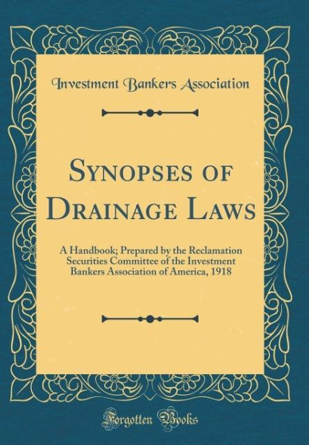 Synopses of Drainage Laws als Buch von Investme...