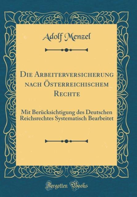 Die Arbeiterversicherung nach Österreichischem ...