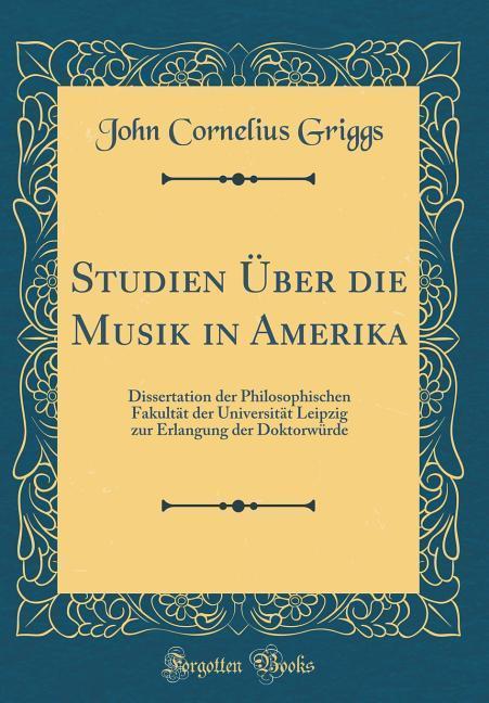Studien Über die Musik in Amerika als Buch von ...