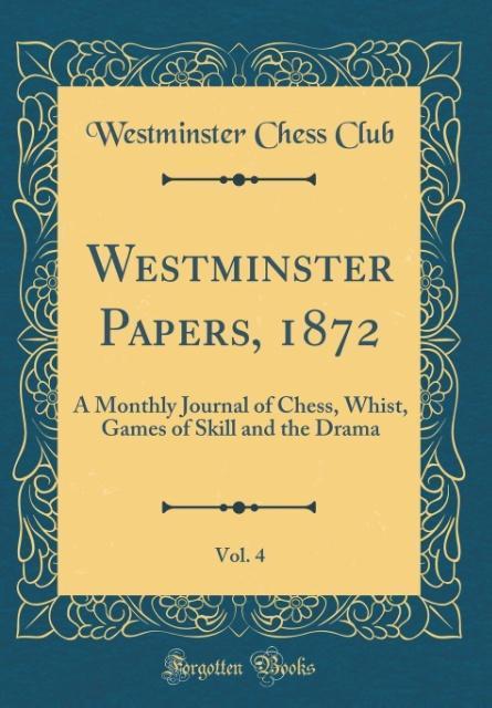 Westminster Papers, 1872, Vol. 4 als Buch von W...