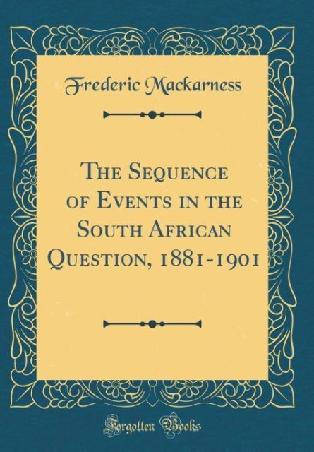 The Sequence of Events in the South African Que...