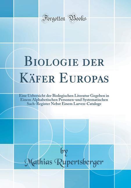 Biologie der Käfer Europas als Buch von Mathias...