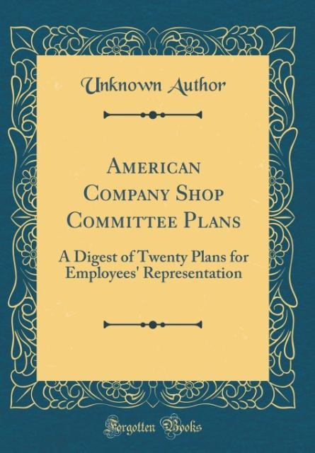 American Company Shop Committee Plans als Buch ...