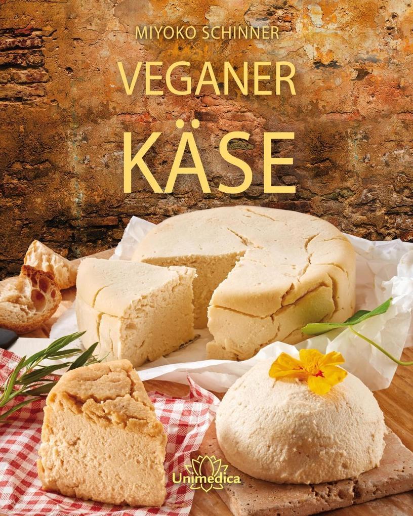 Veganer Käse als eBook Download von Miyoko Schi...