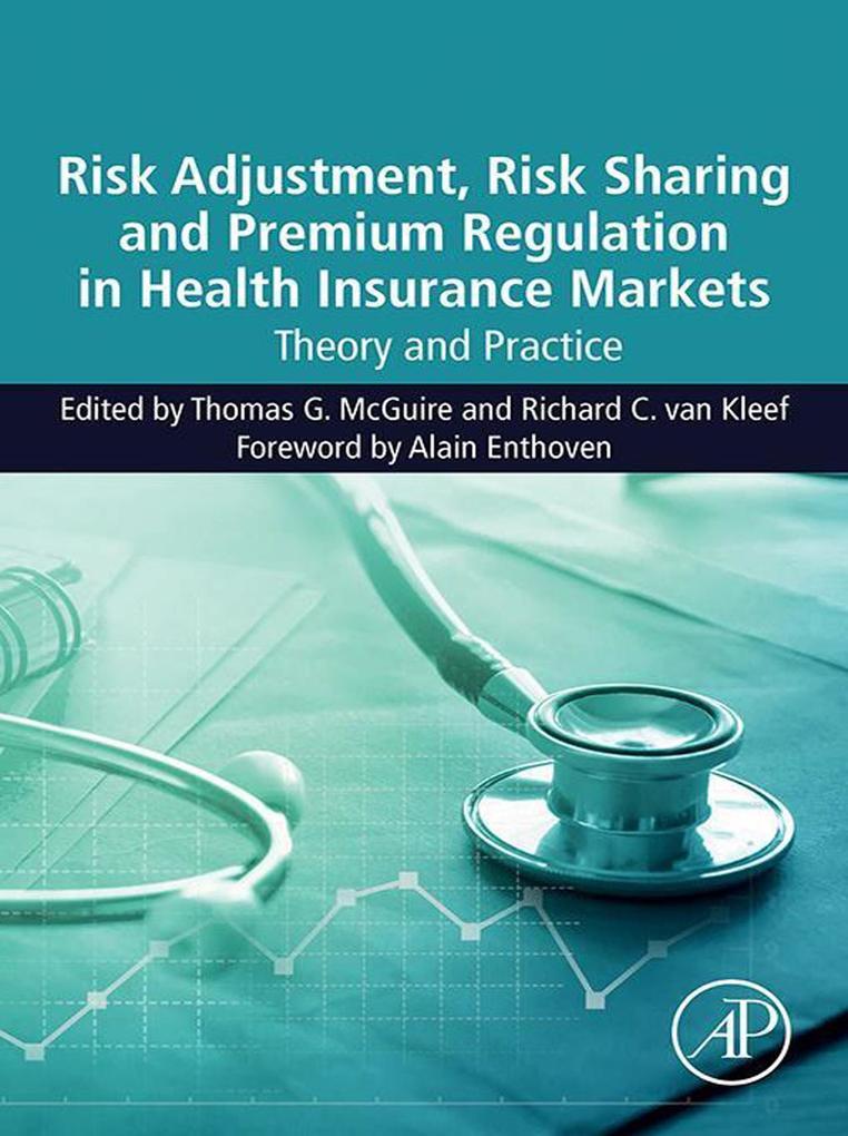 Risk Adjustment, Risk Sharing and Premium Regul...