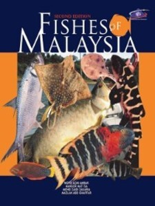 Fishes of Malaysia Second Edition als eBook Dow...