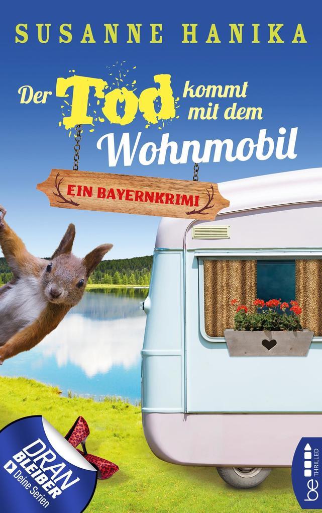 Der Tod kommt mit dem Wohnmobil als eBook