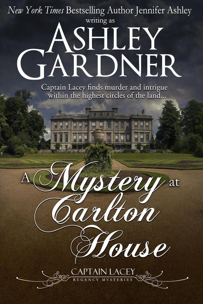 A Mystery at Carlton House (Captain Lacey Regen...