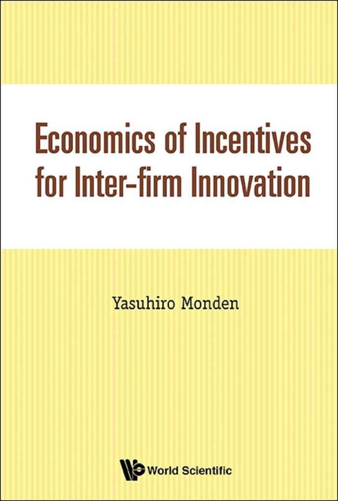 Economics of Incentives for Inter-firm Innovati...
