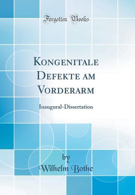Kongenitale Defekte am Vorderarm als Buch von W...