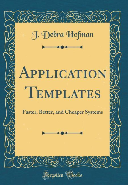 Application Templates als Buch von J. Debra Hofman