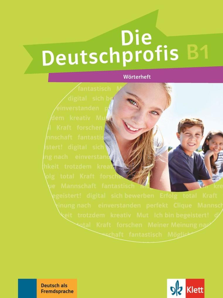Die Deutschprofis B1 Wörterheft Buch