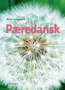 Pæredansk. Kurs- und Übungsbuch + Audios online