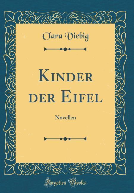 Kinder der Eifel als Buch von Clara Viebig