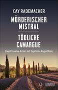 Mörderischer Mistral / Tödliche Camargue