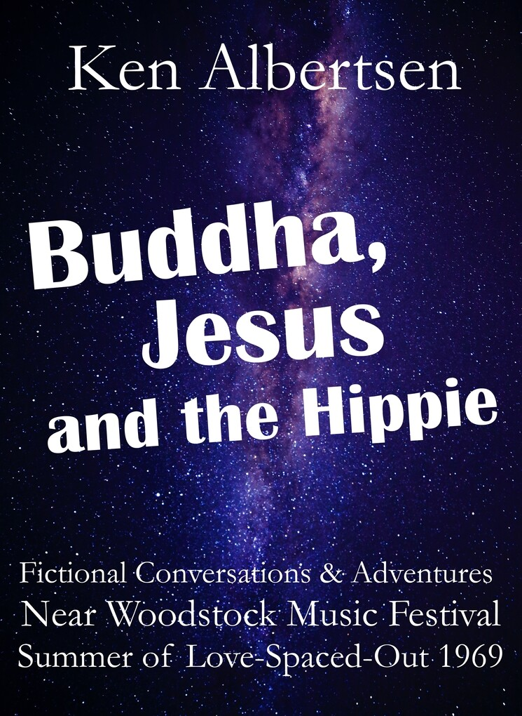 Buddha, Jesus and the Hippie als eBook Download...