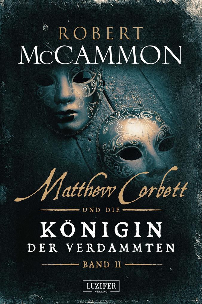 Matthew Corbett und die Königin der Verdammten (Band 2) als eBook