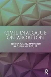 Civil Dialogue on Abortion als Taschenbuch