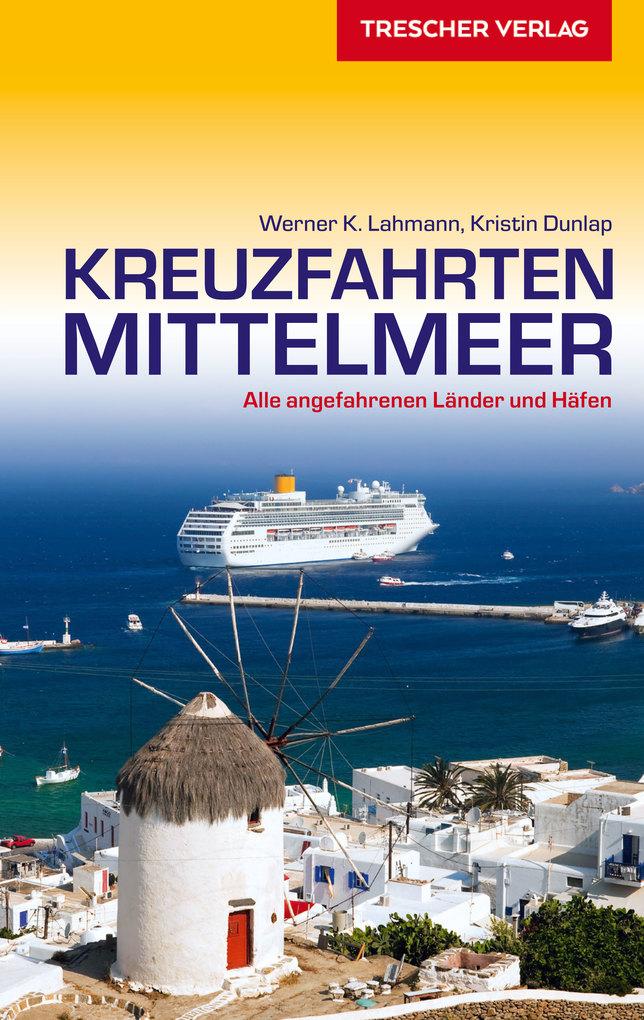 Reiseführer Kreuzfahrten Mittelmeer als eBook D...